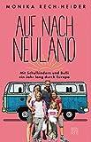 Auf nach Neuland: Mit Schulkindern und Bulli ein Jahr lang durch Europa