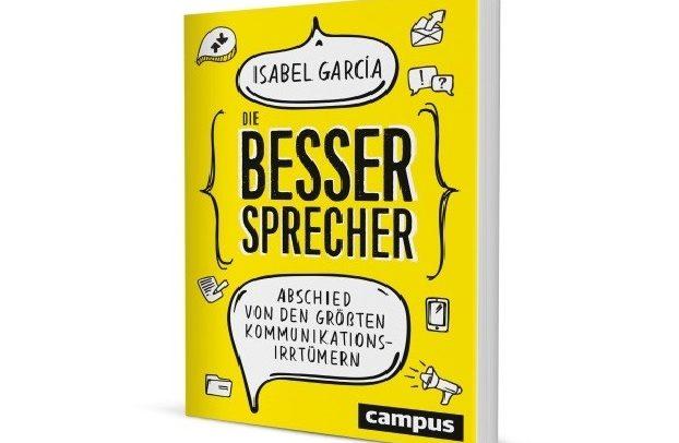 Isabel Garcia: Die Bessersprecher, Cover © Campus Verlag